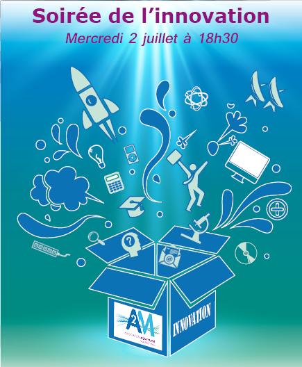 évènement de l'été 2AM : soirée de l'innovation